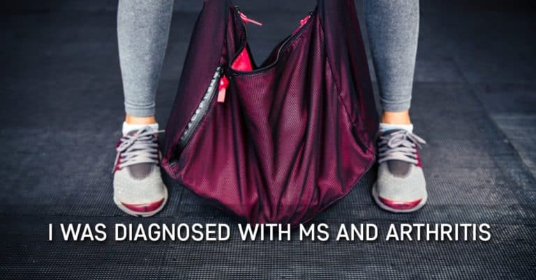 I was Diagnosed with MS and Arthritis