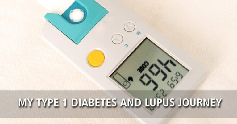 My Type 1 Diabetes and Lupus Journey