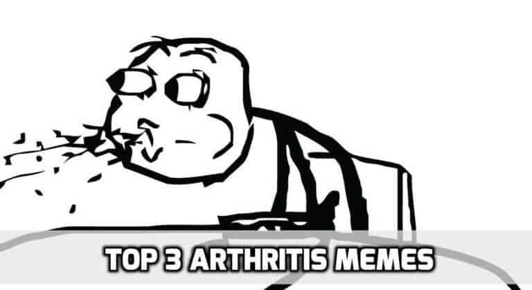 Top 3 Arthritis Memes