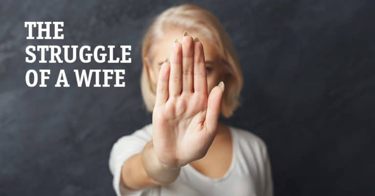 The Struggle of a Wife