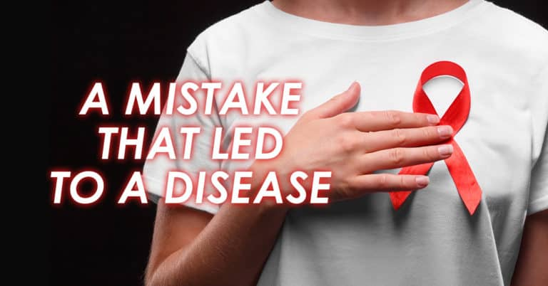 A Mistake That Led to a Disease