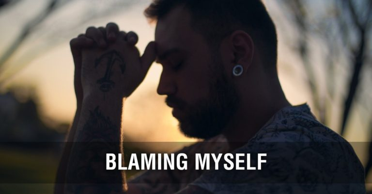 Blaming Myself