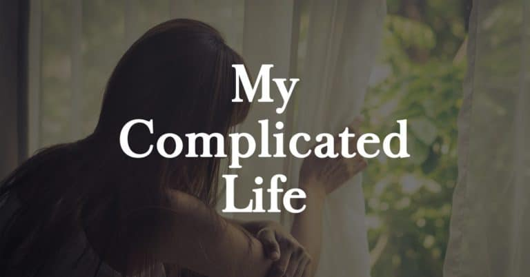 My Complicated Life