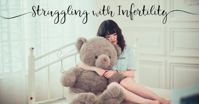 Struggling with Infertility