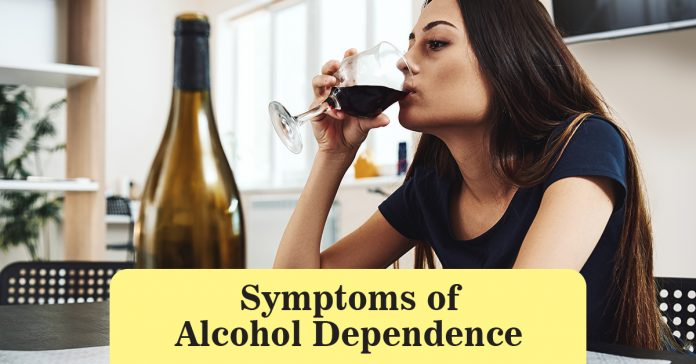 Symptoms of Alcohol Dependence