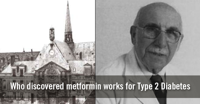 Who Discovered Metformin Works for Type 2 Diabetes