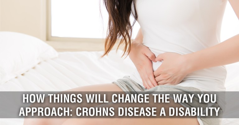 How Things Will Change The Way You Approach: Crohn's Disease A Disability